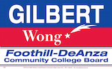 Gilbert Wong for Foothill De Anza School Board